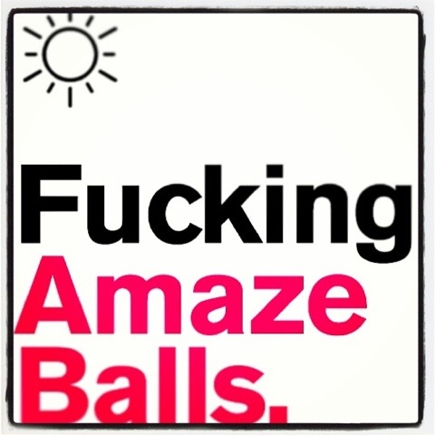 "Day 932. ""amazballs"""